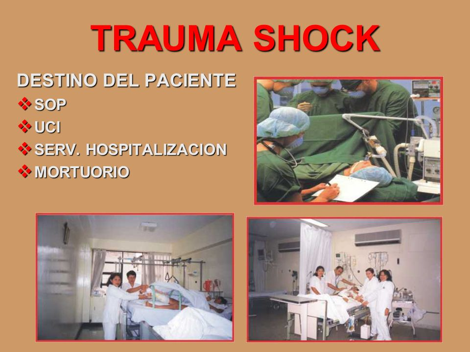 TRAUMA SHOCK DESTINO DEL PACIENTE SOP UCI SERV. HOSPITALIZACION