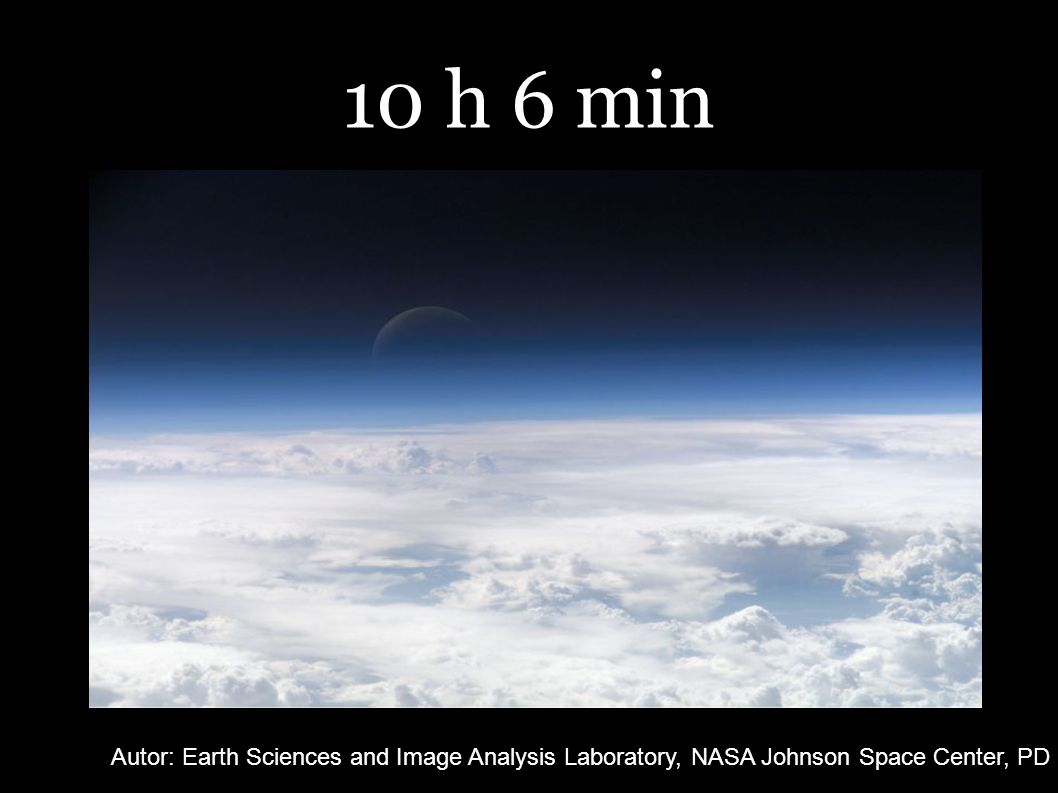 10 h 6 min Autor: Earth Sciences and Image Analysis Laboratory, NASA Johnson Space Center, PD