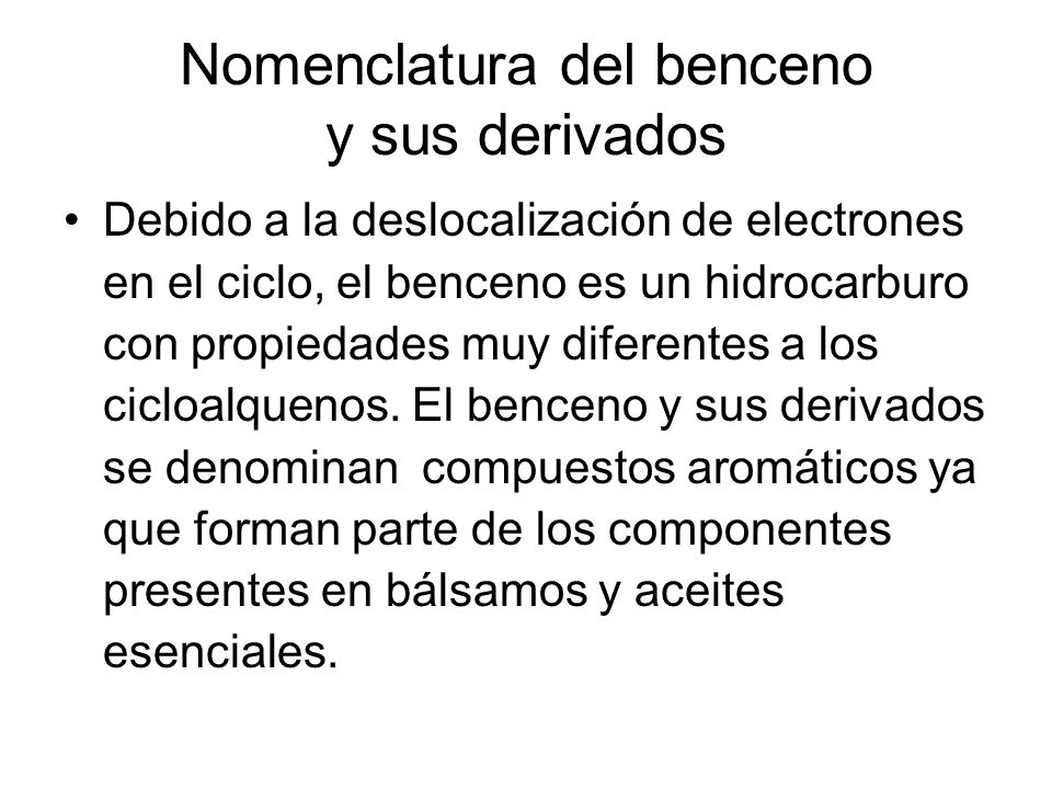 Nomenclatura del benceno y sus derivados