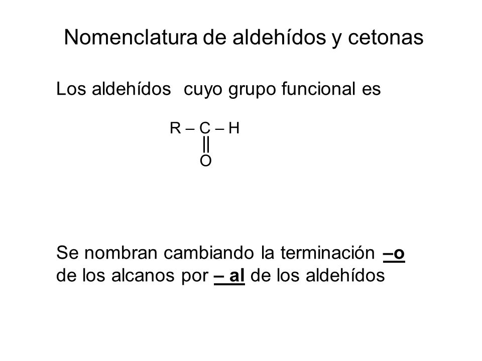 Nomenclatura de aldehídos y cetonas