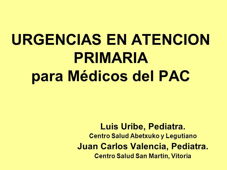 URGENCIAS EN ATENCION PRIMARIA para Médicos del PAC
