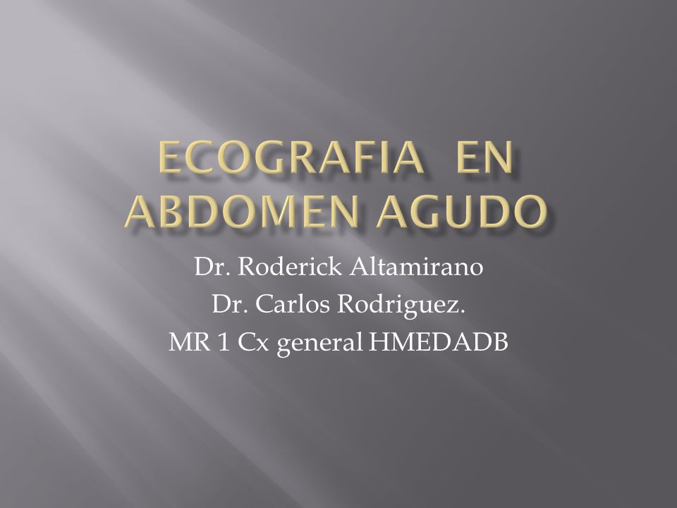 ECOGRAFIA en abdomen agudo