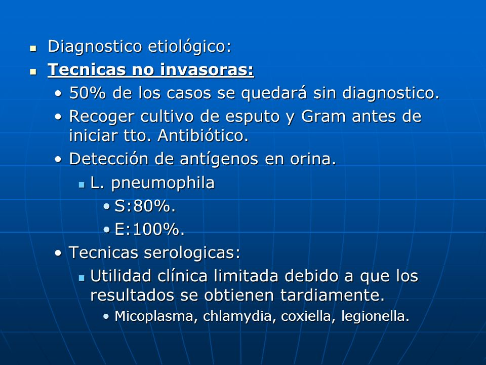 Diagnostico etiológico: Tecnicas no invasoras: