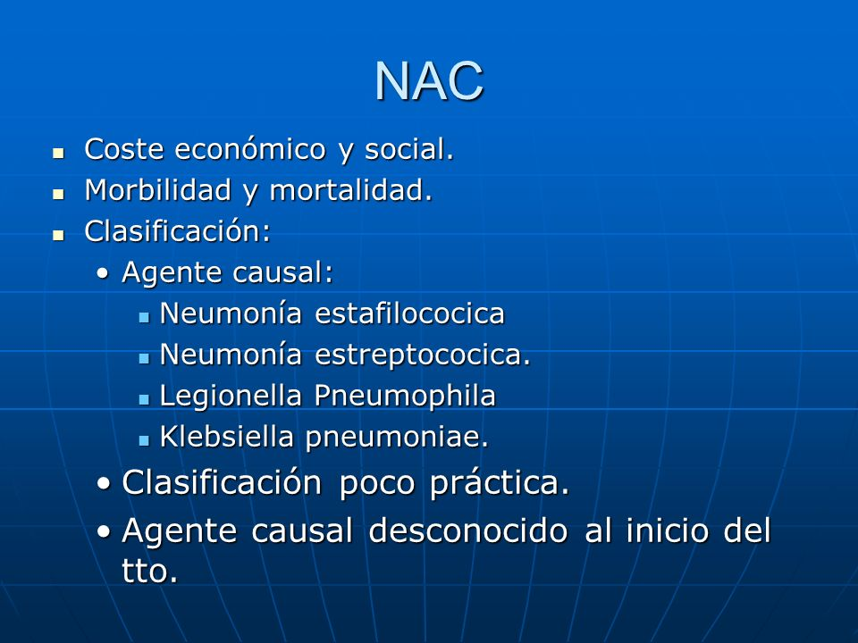 NAC Clasificación poco práctica.