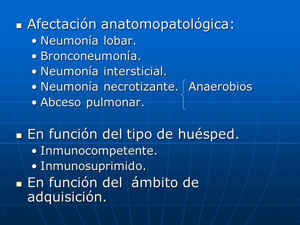 Afectación anatomopatológica:
