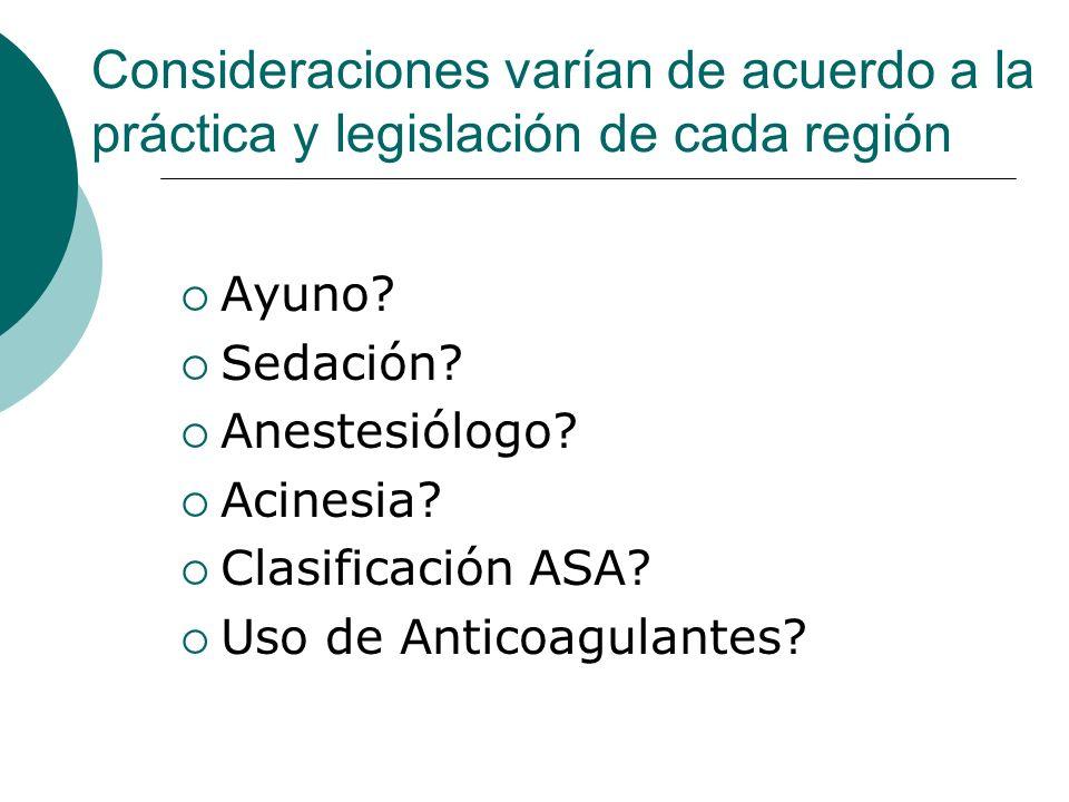 Consideraciones varían de acuerdo a la práctica y legislación de cada región