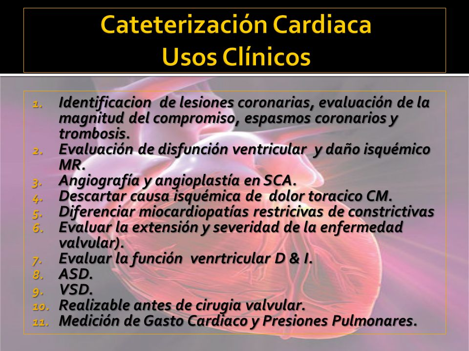 Cateterización Cardiaca Usos Clínicos