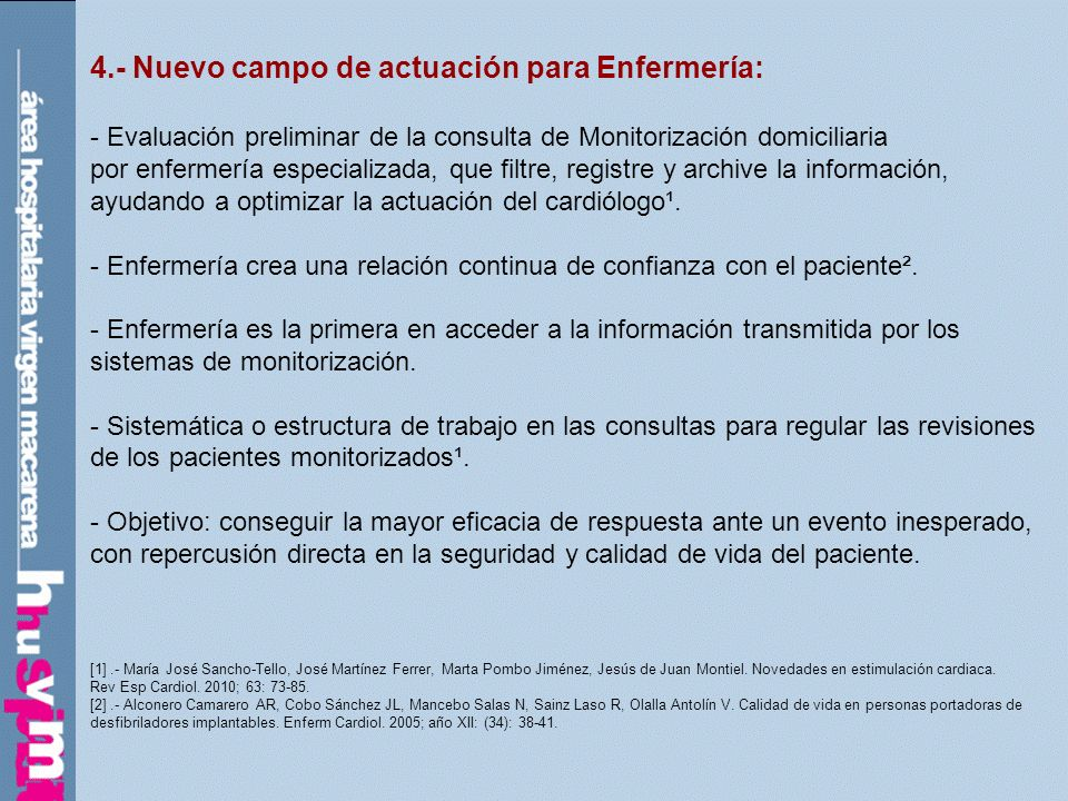 4.- Nuevo campo de actuación para Enfermería: