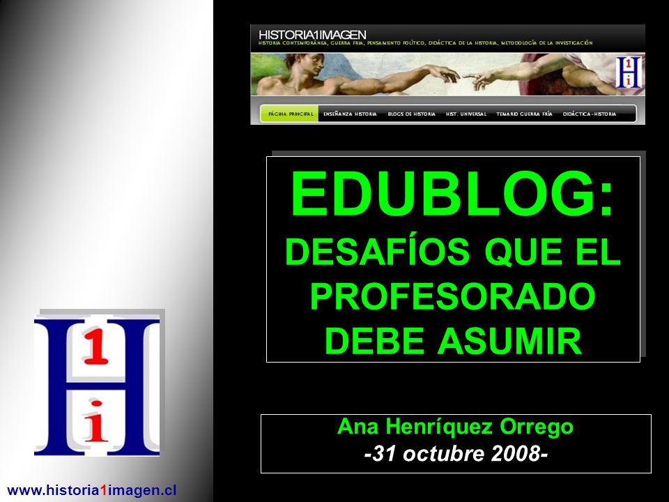 EDUBLOG: DESAFÍOS QUE EL PROFESORADO DEBE ASUMIR
