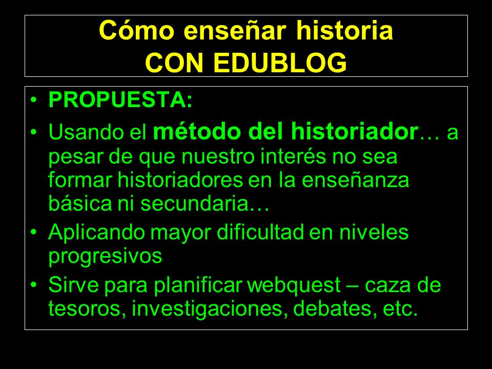 Cómo enseñar historia CON EDUBLOG