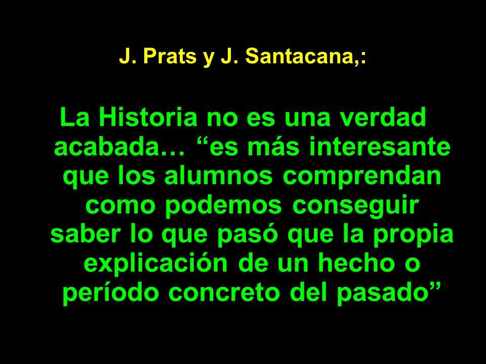 J. Prats y J. Santacana,: