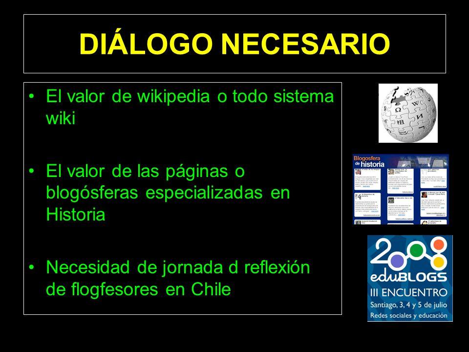 DIÁLOGO NECESARIO El valor de wikipedia o todo sistema wiki