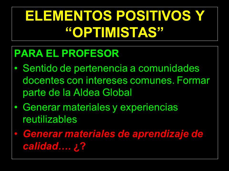 ELEMENTOS POSITIVOS Y OPTIMISTAS