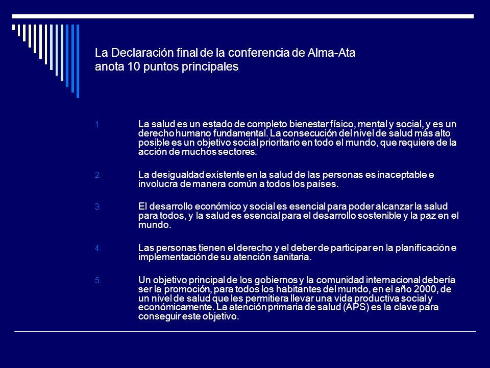 La Declaración final de la conferencia de Alma-Ata anota 10 puntos principales
