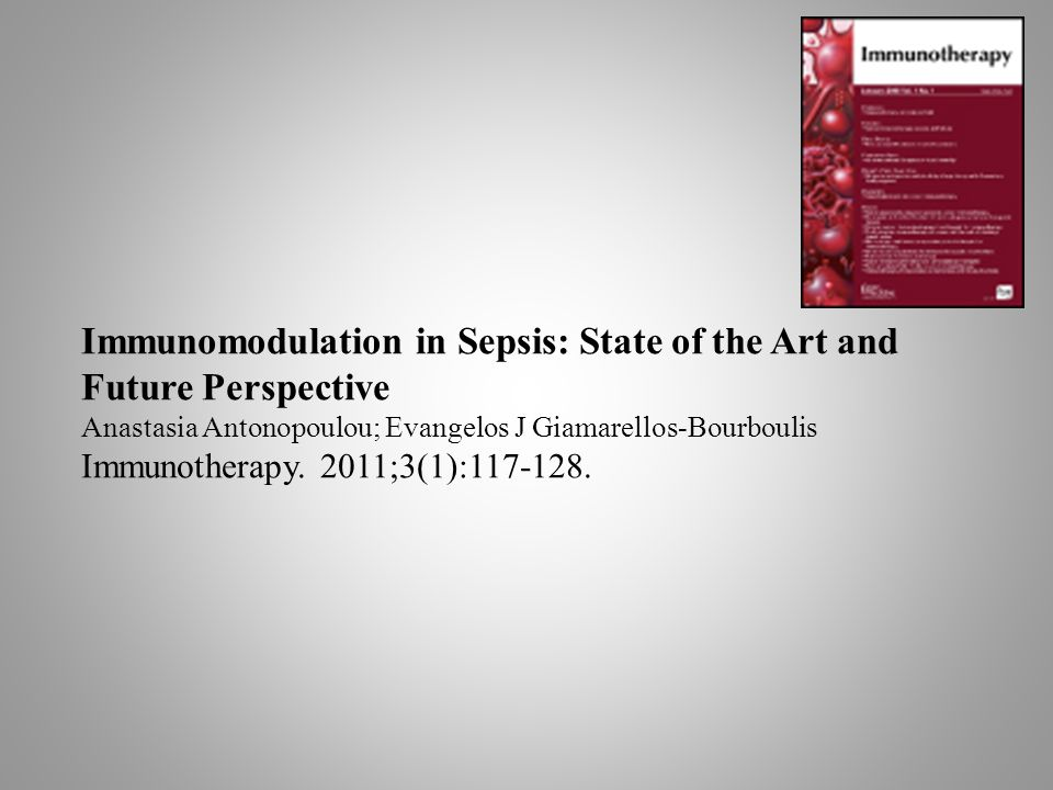 Immunomodulation in Sepsis: State of the Art and Future Perspective
