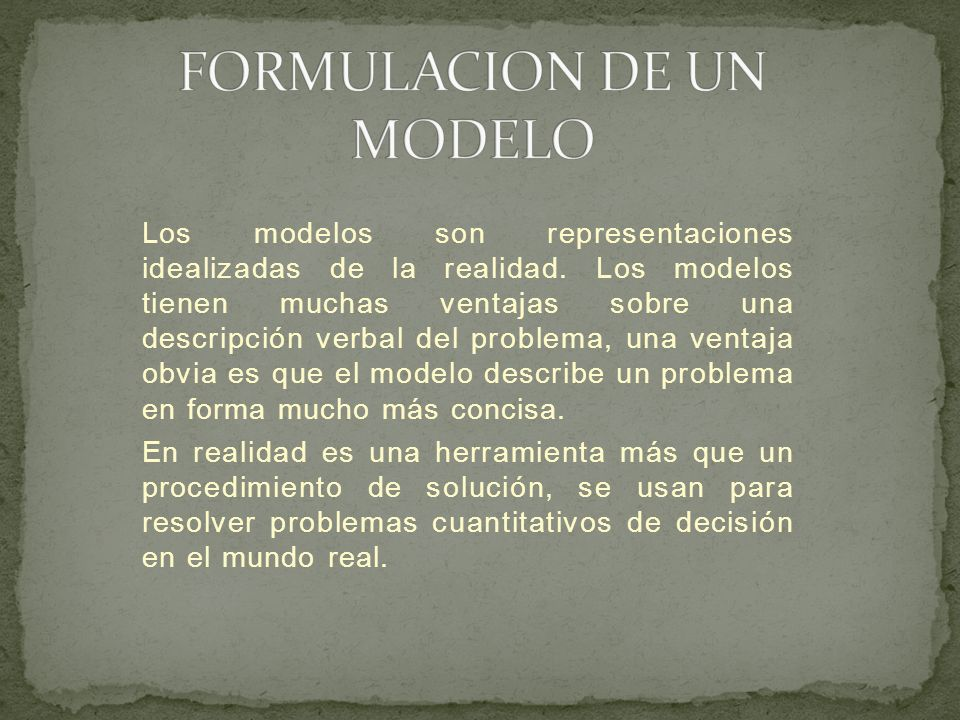 FORMULACION DE UN MODELO