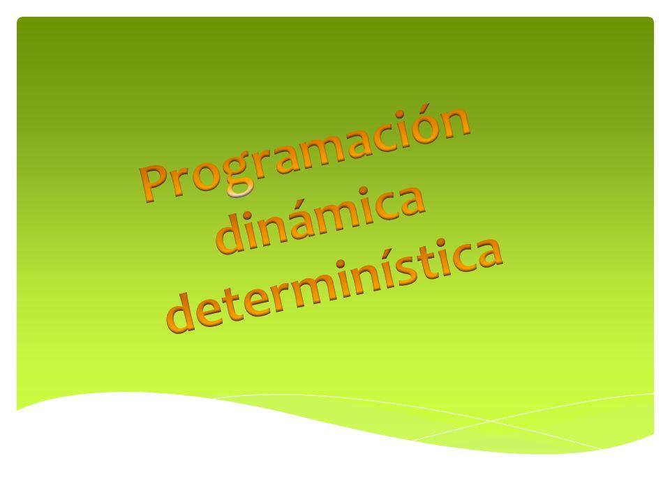 Programación dinámica determinística
