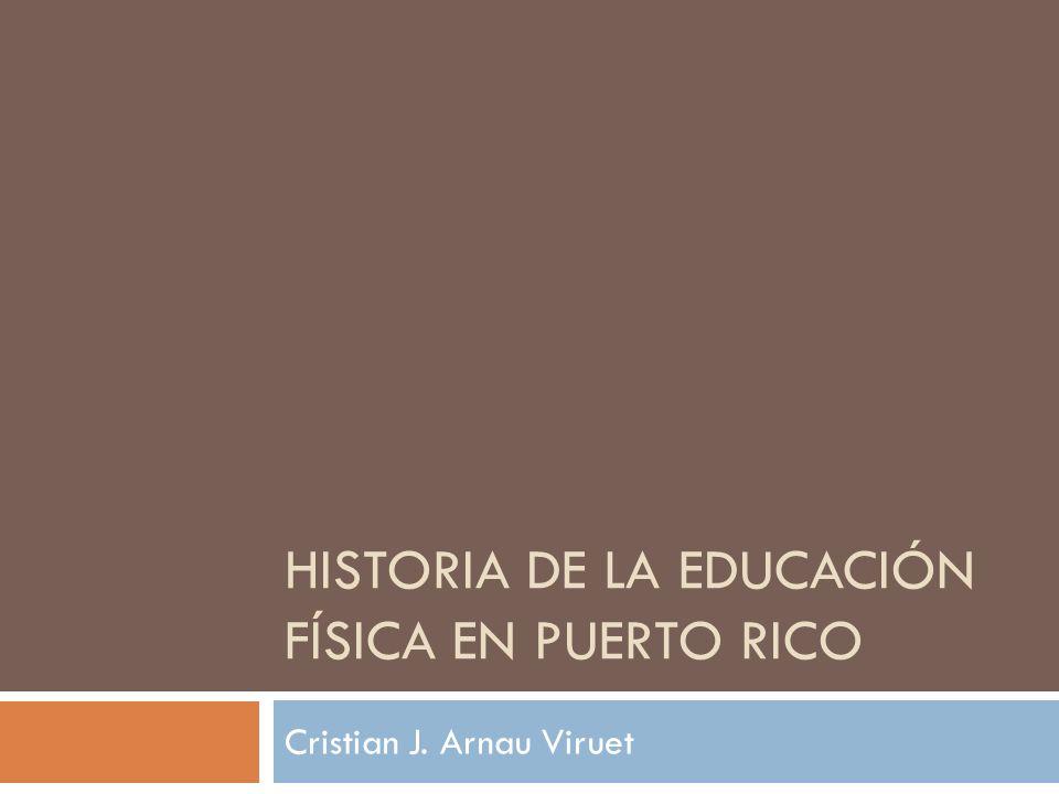 Historia de la Educación Física en Puerto Rico