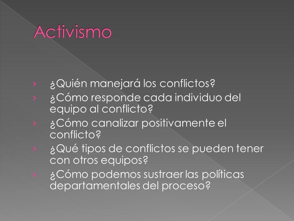 Activismo ¿Quién manejará los conflictos