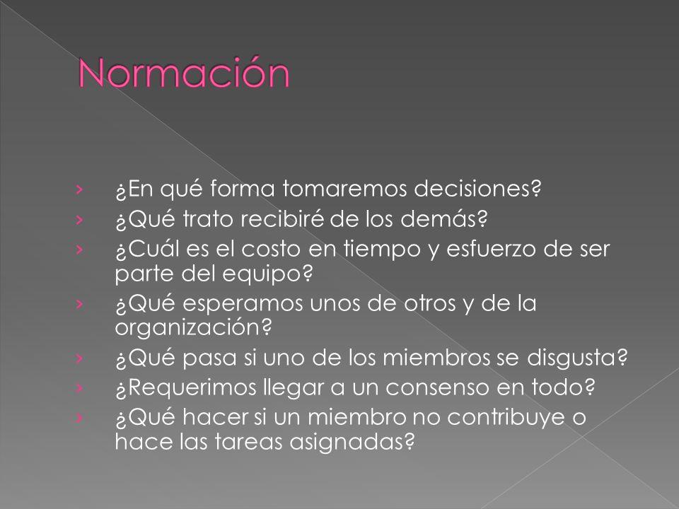 Normación ¿En qué forma tomaremos decisiones