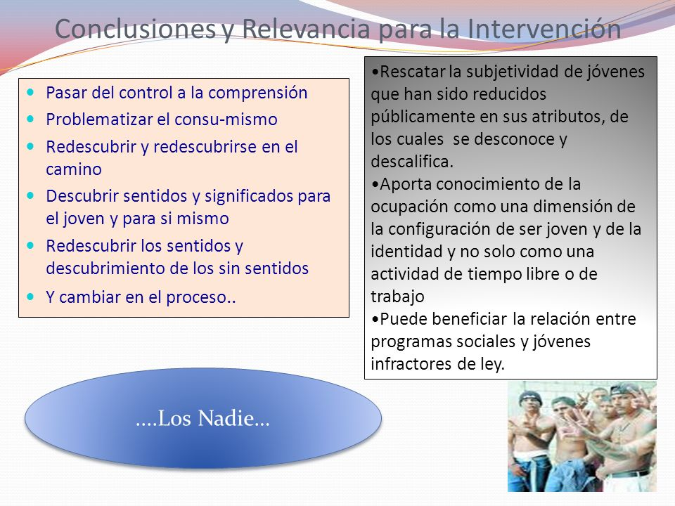 Conclusiones y Relevancia para la Intervención