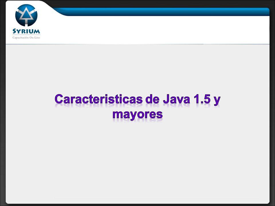Caracteristicas de Java 1.5 y mayores