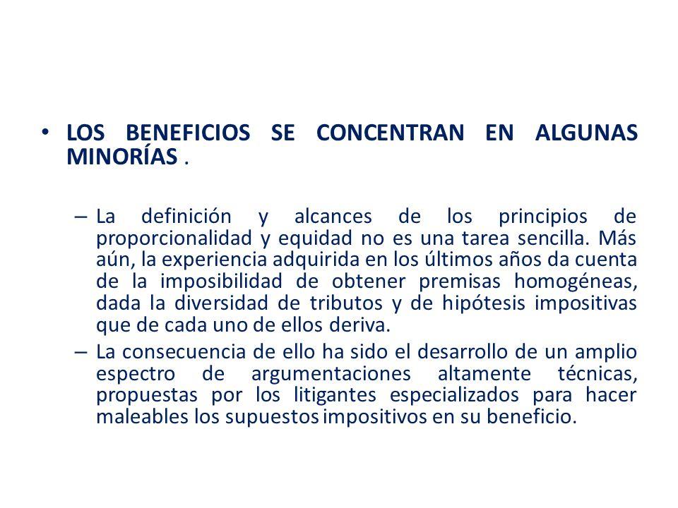LOS BENEFICIOS SE CONCENTRAN EN ALGUNAS MINORÍAS .