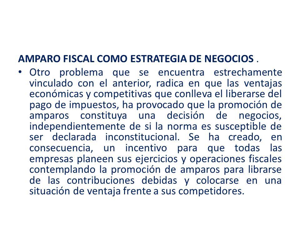 AMPARO FISCAL COMO ESTRATEGIA DE NEGOCIOS .