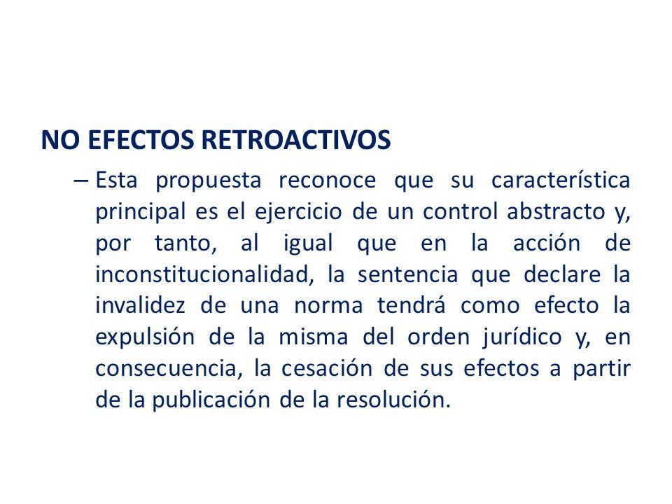 NO EFECTOS RETROACTIVOS