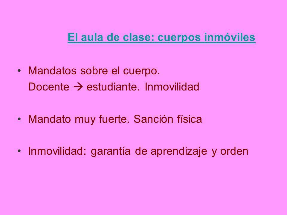 El aula de clase: cuerpos inmóviles