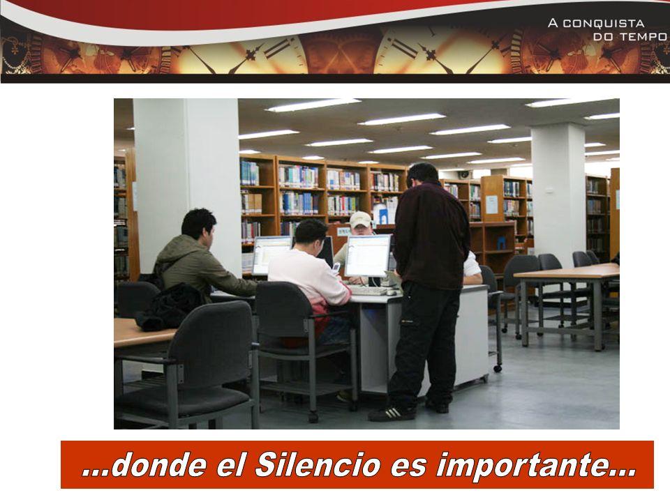 ...donde el Silencio es importante...