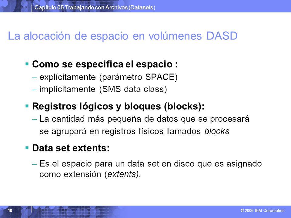 La alocación de espacio en volúmenes DASD