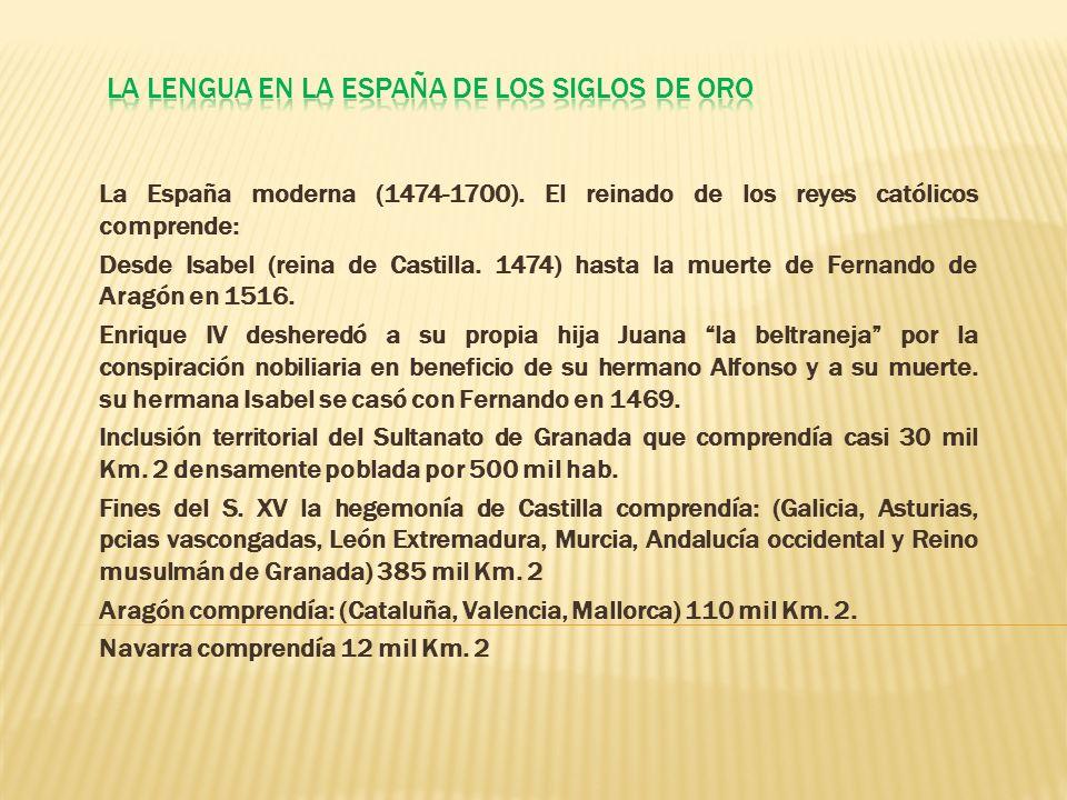 La lengua en la España de los siglos de Oro