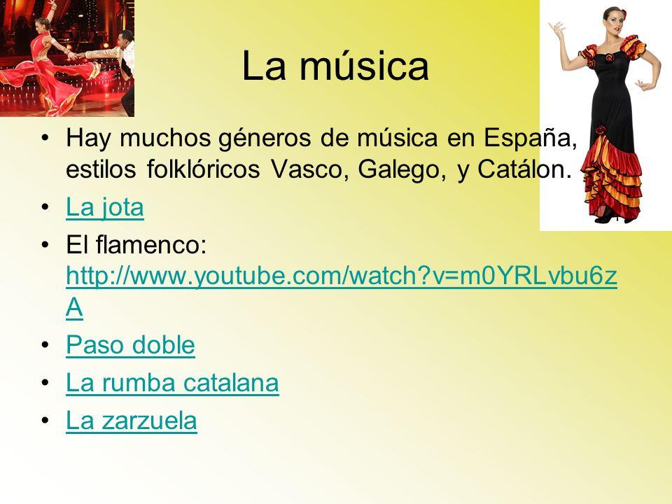 La música Hay muchos géneros de música en España, estilos folklóricos Vasco, Galego, y Catálon. La jota.