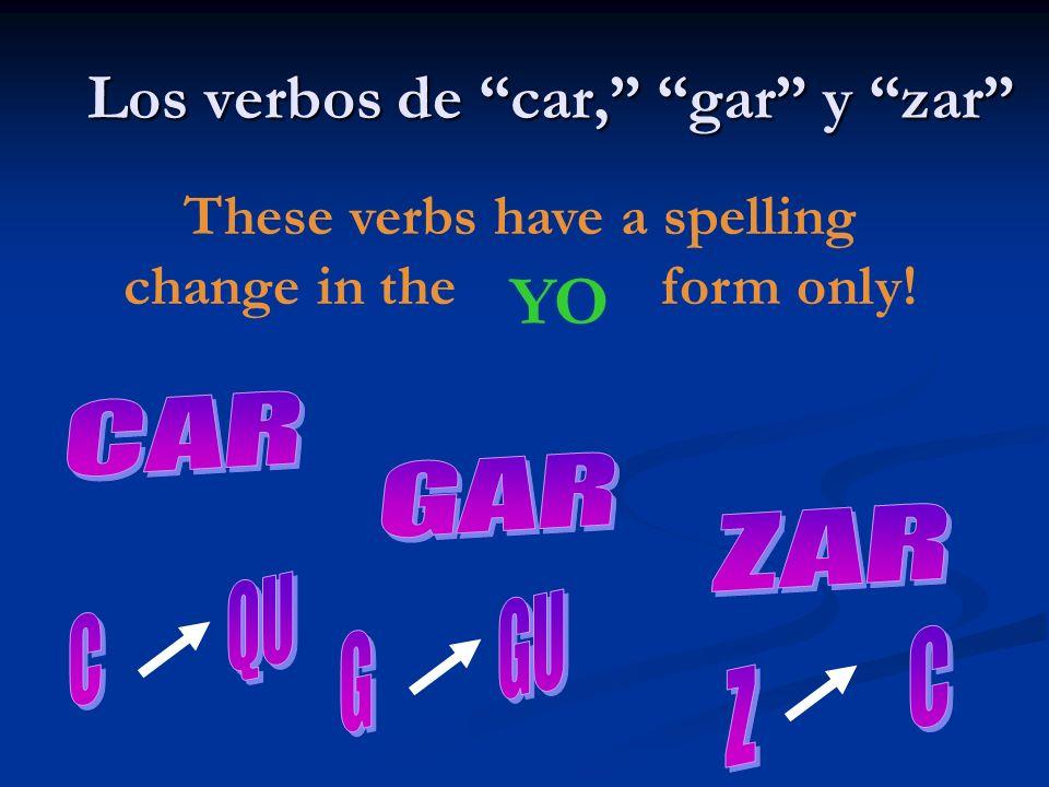 Los verbos de car, gar y zar