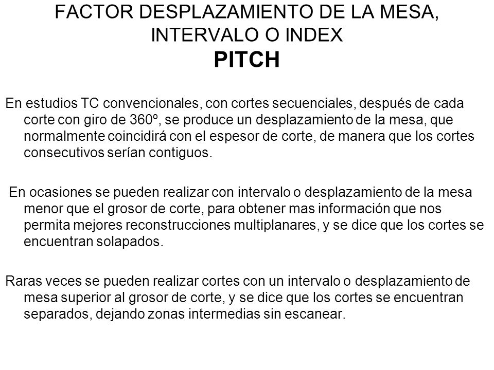 FACTOR DESPLAZAMIENTO DE LA MESA, INTERVALO O INDEX PITCH