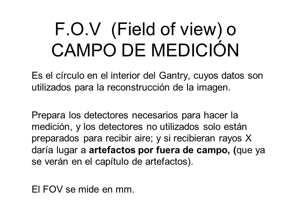 F.O.V (Field of view) o CAMPO DE MEDICIÓN