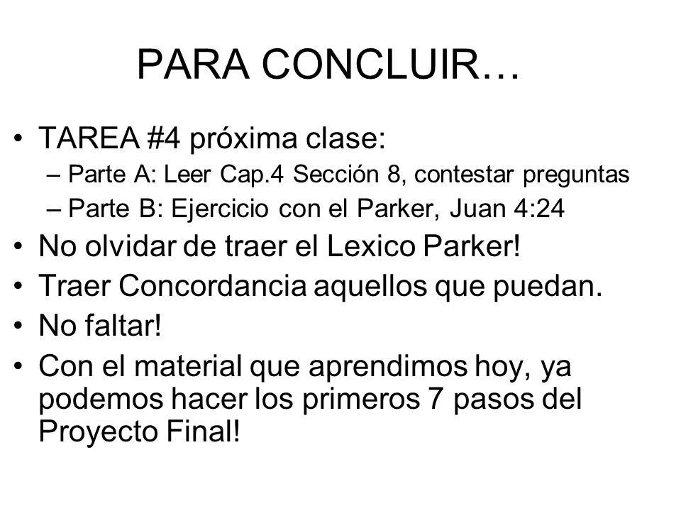 PARA CONCLUIR… TAREA #4 próxima clase: