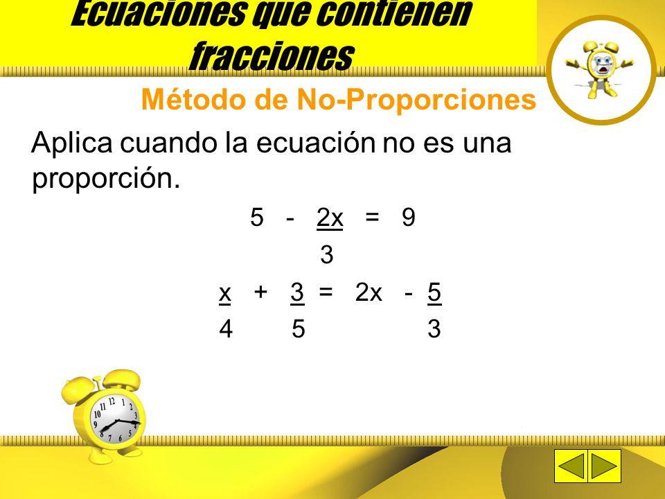 Ecuaciones que contienen fracciones