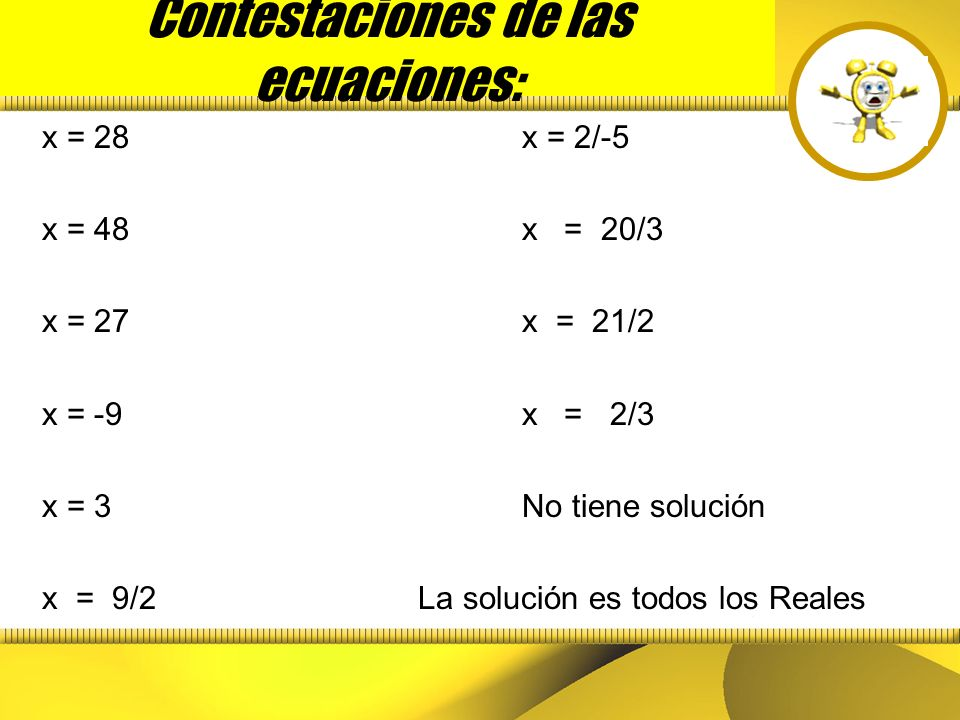 Contestaciones de las ecuaciones: