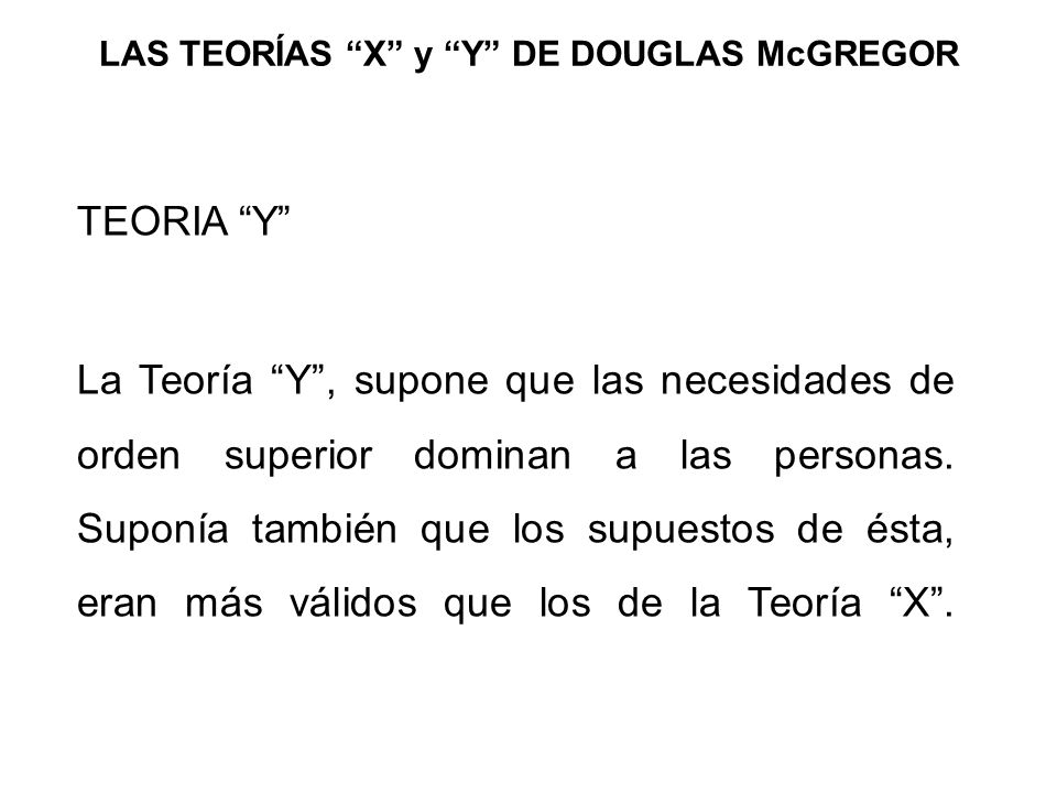 LAS TEORÍAS X y Y DE DOUGLAS McGREGOR