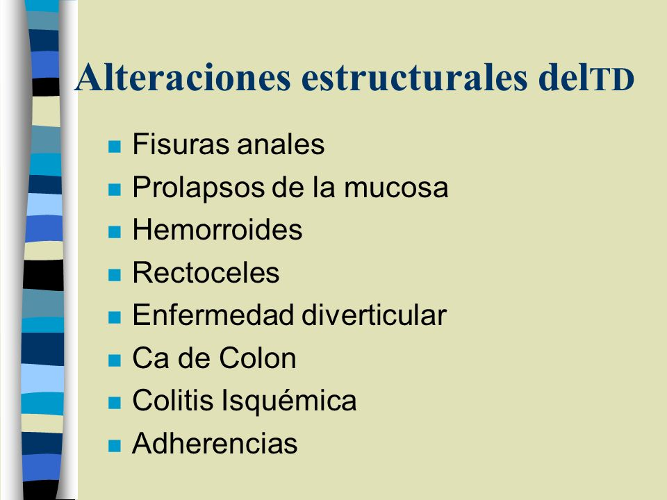 Alteraciones estructurales delTD