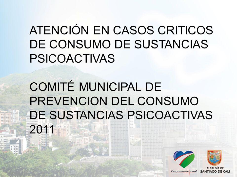 ATENCIÓN EN CASOS CRITICOS DE CONSUMO DE SUSTANCIAS PSICOACTIVAS
