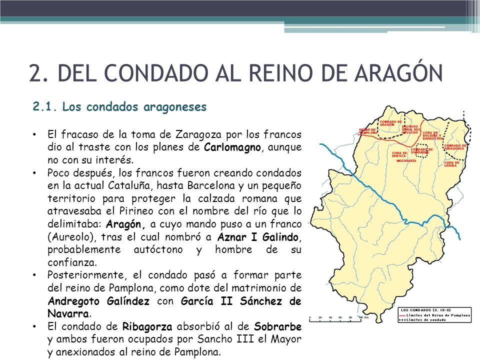 2. DEL CONDADO AL REINO DE ARAGÓN