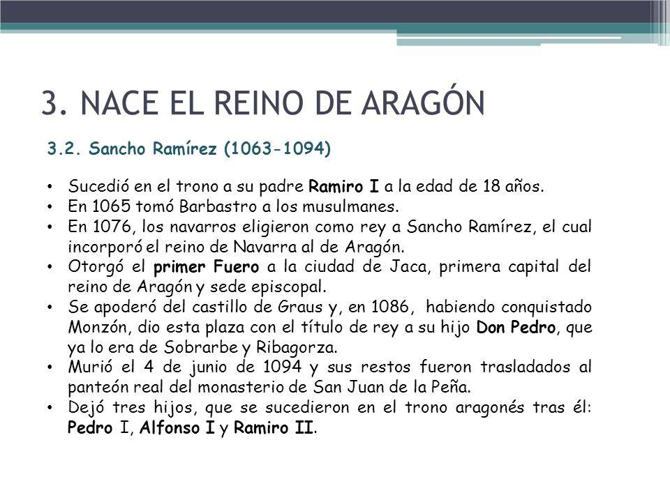 3. NACE EL REINO DE ARAGÓN 3.2. Sancho Ramírez (1063-1094)