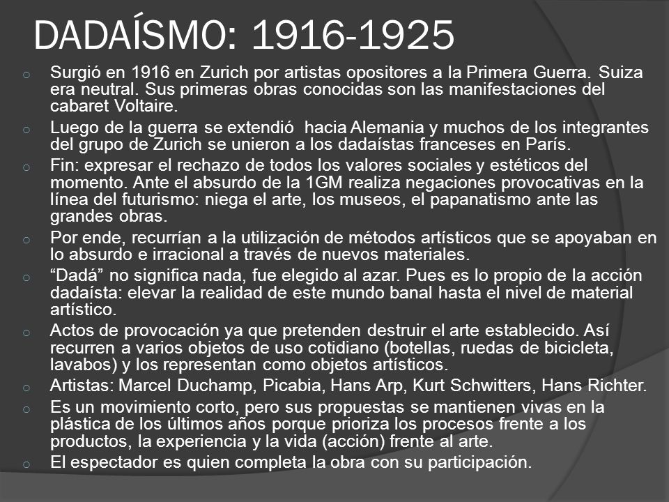 DADAÍSMO: 1916-1925