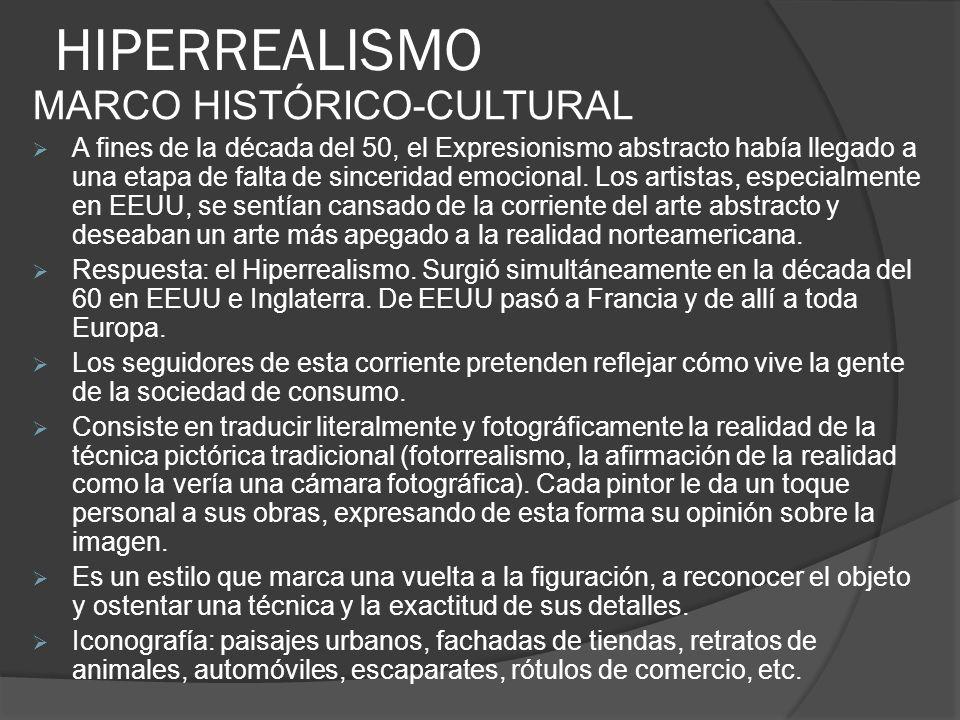 HIPERREALISMO MARCO HISTÓRICO-CULTURAL