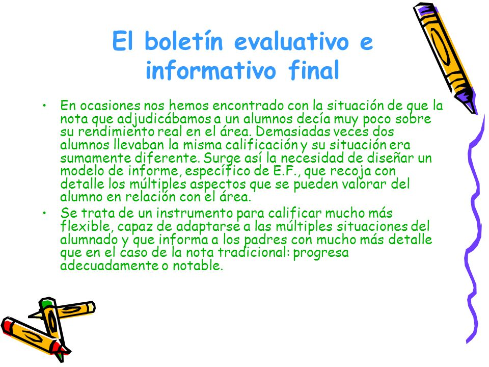 El boletín evaluativo e informativo final