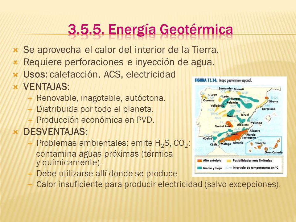 3.5.5. Energía GeotérmicaSe aprovecha el calor del interior de la Tierra. Requiere perforaciones e inyección de agua.