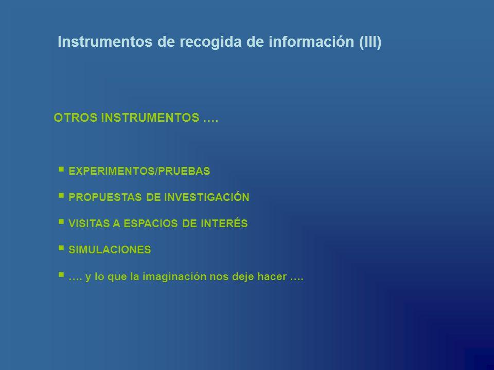 Instrumentos de recogida de información (III)